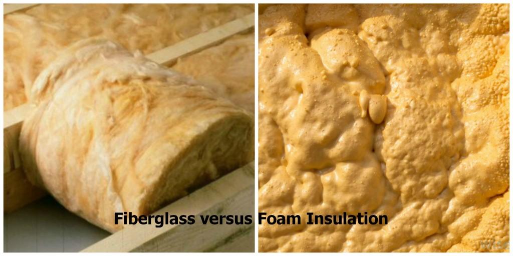 Fiberglass versus Foam Insulation